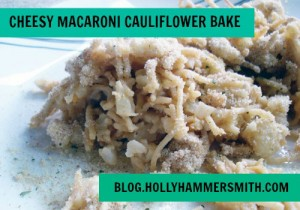 Cheesy Macaroni Cauliflower Bake