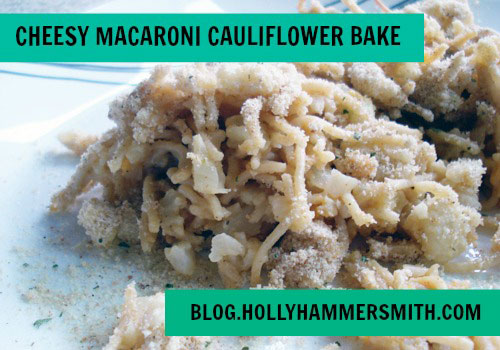Cheesy-Macaroni-Cauliflower-Bake