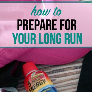 Prepare for a Long Run