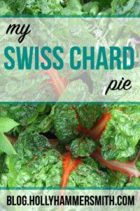 My Swiss Chard Pie