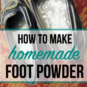 How to Make Homemade Foot Powder
