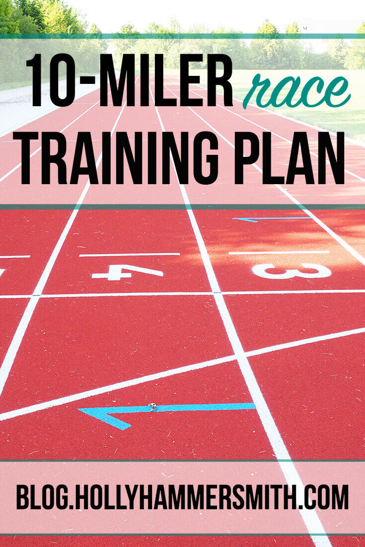 10-Miler Training Plan