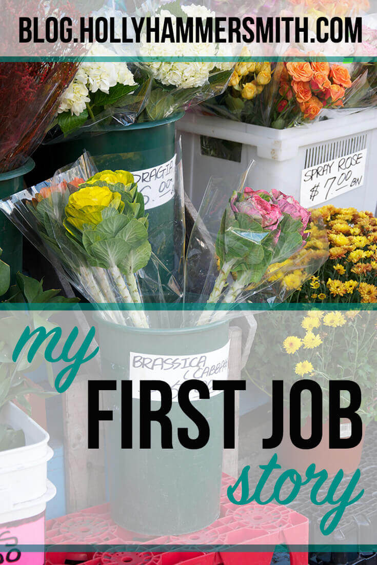 My First Job Story