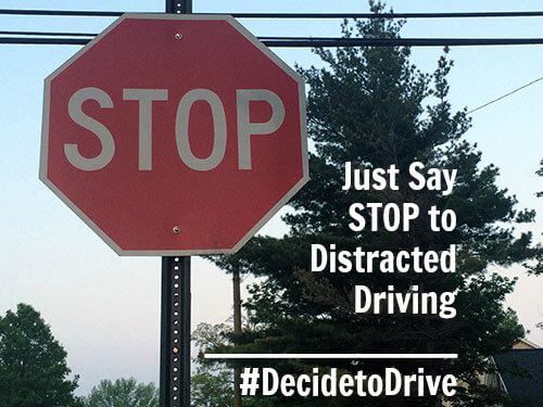Just Say Stop to Distracted Driving