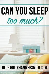 Can You Sleep Too Much?