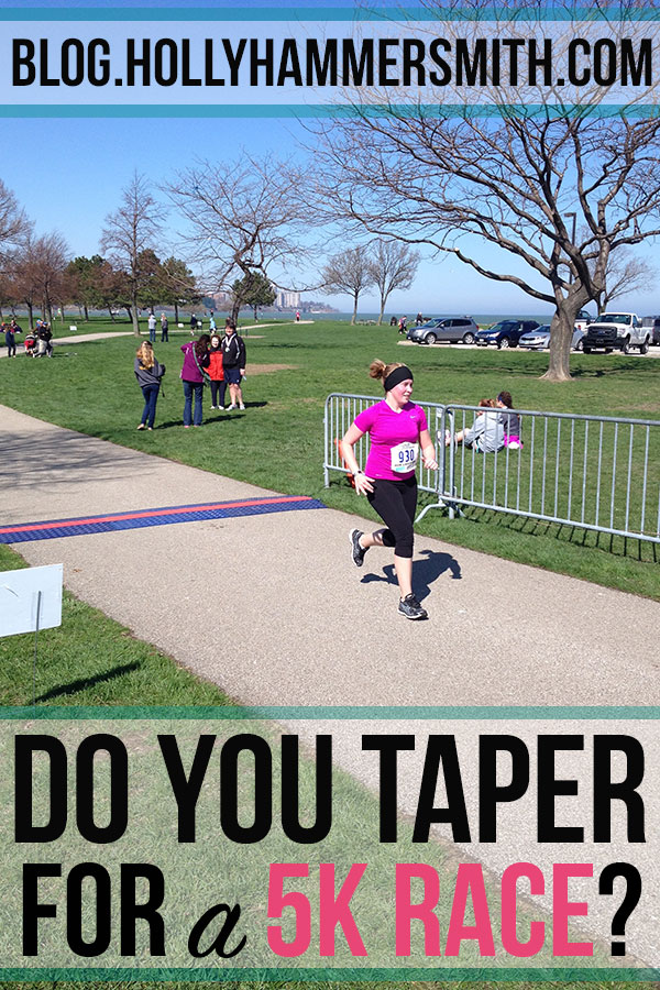 Do You Taper for a 5K?